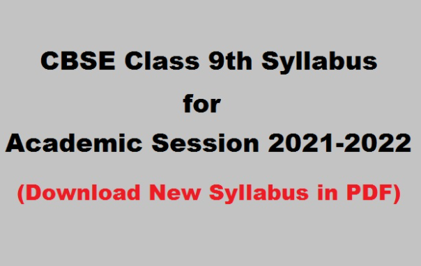 You are currently viewing CBSE Class 9 Syllabus 2021-22: Download in PDF
