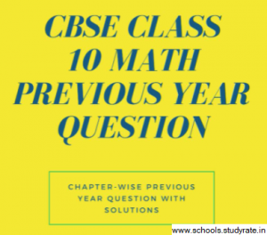 Read more about the article CBSE Class 10 Maths Previous Year Question(PYQ) Chapterwise Download PDF: Last Year Maths Class 10 Questions
