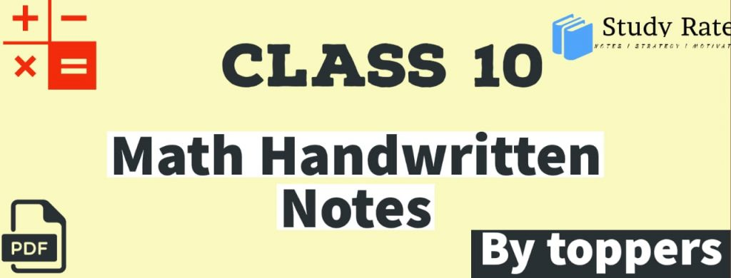 Class 10 Maths Notes by Toppers for FREE - Download PDF