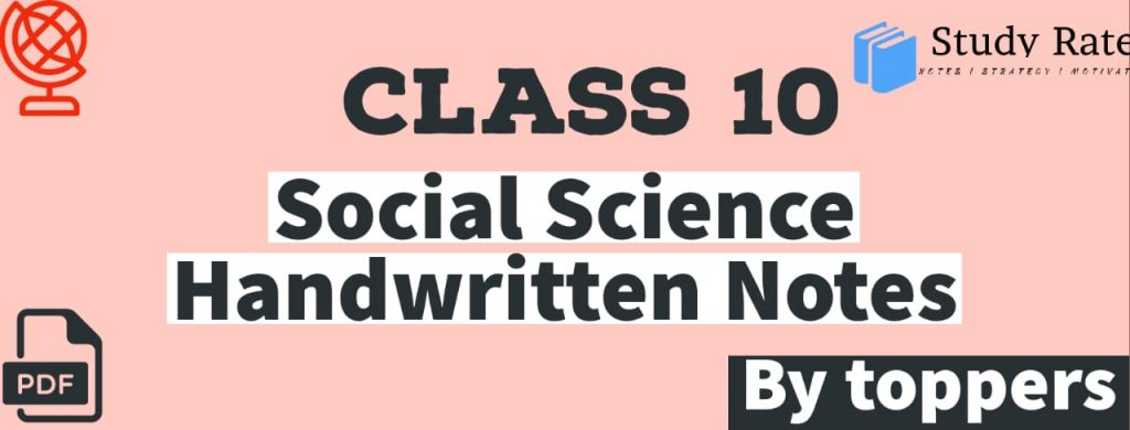 CBSE Class 10 Social Science Notes by Toppers - Download PDF